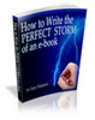 Thumbnail How to Write the PERFECT STORM of an E-book